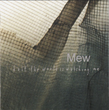Mew - Her Voice Is Beyond Her Years